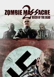 Zombie Massacre 2: Reich of the Dead EgyBest ايجي بست