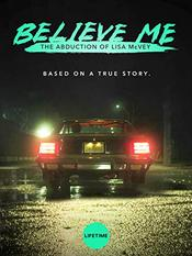 Believe Me: The Abduction of Lisa McVey EgyBest ايجي بست
