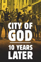 City of God: 10 Years Later EgyBest ايجي بست