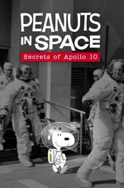 Peanuts in Space: Secrets of Apollo 10 EgyBest ايجي بست