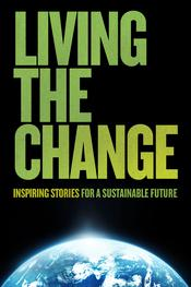 Living the Change: Inspiring Stories for a Sustainable Future EgyBest ايجي بست