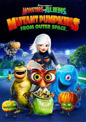 Monsters vs Aliens: Mutant Pumpkins from Outer Space EgyBest ايجي بست