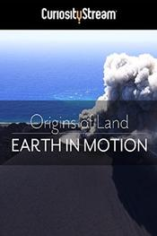 Origins of Land: Earth in Motion EgyBest ايجي بست
