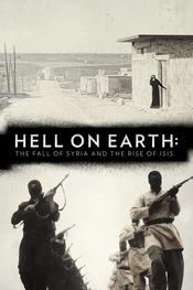 Hell on Earth: The Fall of Syria and the Rise of ISIS EgyBest ايجي بست