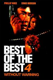 Best of the Best 4: Without Warning EgyBest ايجي بست