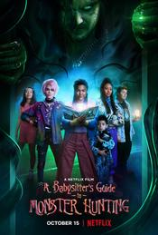 A Babysitter's Guide to Monster Hunting EgyBest ايجي بست