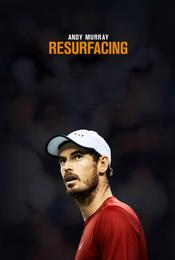 Andy Murray: Resurfacing EgyBest ايجي بست