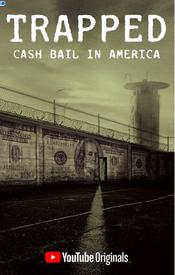 Trapped: Cash Bail in America EgyBest ايجي بست