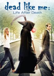 Dead Like Me: Life After Death EgyBest ايجي بست