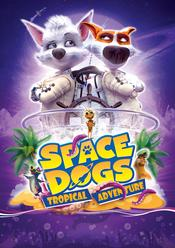 Space Dogs: Tropical Adventure EgyBest ايجي بست
