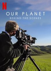 Our Planet: Behind the Scenes EgyBest ايجي بست