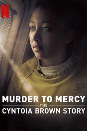 Murder to Mercy: The Cyntoia Brown Story EgyBest ايجي بست