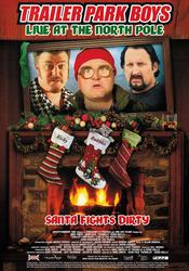 Trailer Park Boys: Live at the North Pole EgyBest ايجي بست
