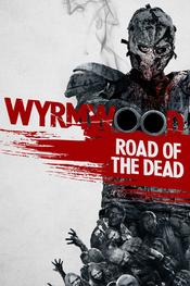 Wyrmwood: Road of the Dead EgyBest ايجي بست