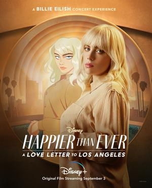 Happier Than Ever: A Love Letter to Los Angeles 2021